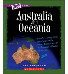 A True Book™—Geography: Continents: Australia and Oceania