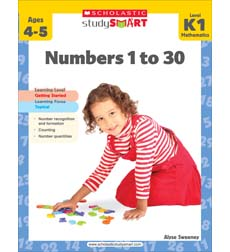 Scholastic Study Smart: Numbers 1 to 30: Grades K-1