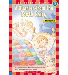Scholastic Reader!® Level 3: A Quarter from the Tooth Fairy