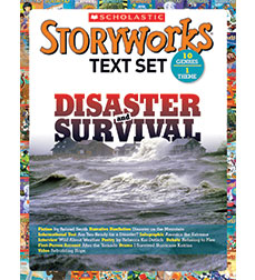 Storyworks Text Set - Disaster and Survival