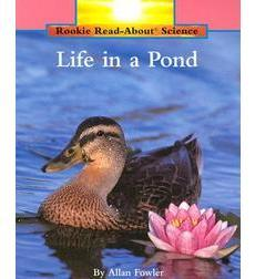 Rookie Read-About Science-Habitats and Ecosystems: Life in a Pond