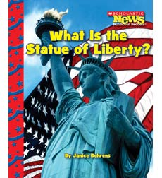 Scholastic News Nonfiction Readers—American Symbols: What Is the Statue of Liberty?