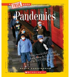 A True Book™—Disasters: Pandemics
