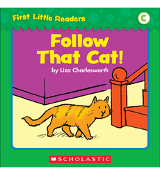 First Little Readers: Follow That Cat! (Level C)