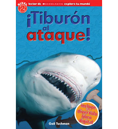 Scholastic Discover More Reader Level 2: ¡Tiburón al ataque!