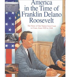 America in the Time of Franklin Roosevelt
