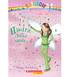 Rainbow Magic: Hiedra, el hada verde
