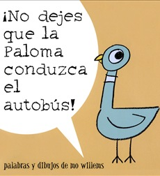 No Dejes Que La Paloma Conduzca El Autobús!/Don't Let the Pigeon Drive the Bus!