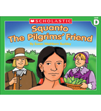 Little Leveled Readers: Squanto, The Pilgrim's Friend (Level D)