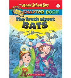 The Magic School Bus® Chapter Books: The Truth About Bats