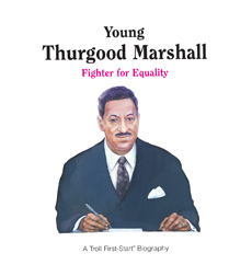 First-Start® Biography: Young Thurgood Marshall