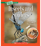 A True Book™—Animal Kingdom: Insects and Spiders
