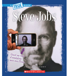 A True Book™—Biographies: Steve Jobs