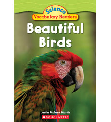 Science Vocabulary Readers: Beautiful Birds
