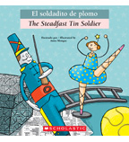 The Steadfast Tin Soldier / El soldadito de plomo