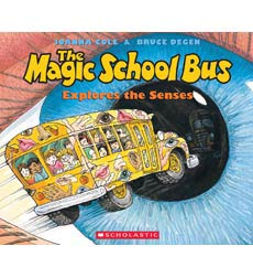 The Magic School Bus® Explores the Senses