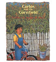 Carlos and the Cornfield / Carlos y la milpa de maíz