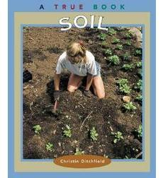 A True Book™—Natural Resources: Soil