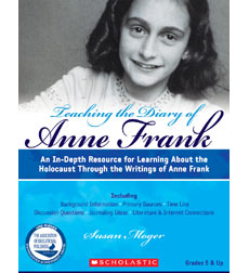 Teaching the Diary of Anne Frank (Revised)