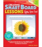 Creating SMART Board Lessons: Yes, You Can! (2nd Edition)