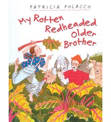 Rotten Richie: My Rotten Redheaded Older Brother