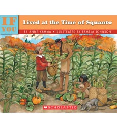 If You Lived at the Time of Squanto