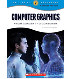 Calling All Innovators—A Career for You: Computer Graphics