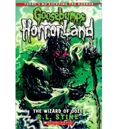 Goosebumps Horrorland: The Wizard of Ooze
