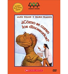 How Do Dinosaurs Get Well Soon?/Como Se Curan Los Dinosaurios?