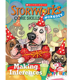 Storyworks Core Skills Workout: Making Inferences