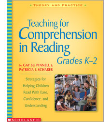 Teaching for Comprehension in Reading, Grades K–2