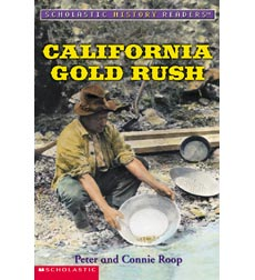Scholastic History Readers™: California Gold Rush