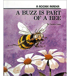 Rookie Reader®—Level B: A Buzz Is Part of a Bee