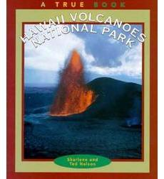 A True Book™—National Parks: Hawaii Volcanoes National Park