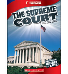 Cornerstones of Freedom™—Third Series: The Supreme Court