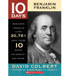10 Days: Benjamin Franklin