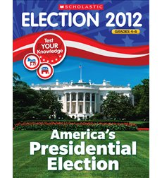 Election Skills Book: America's Presidential Election for Grades 4-6