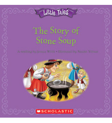 Little Tales: The Story of Stone Soup