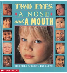 Two Eyes, a Nose, and a Mouth 9780590482486