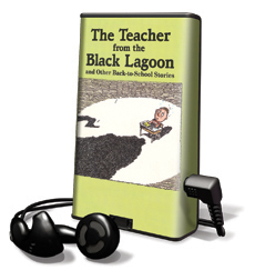 Teacher From The Black Lagoon, The And Other Back-To-School Stories