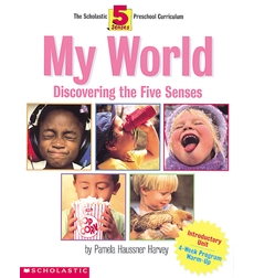 5 Senses Introductory Unit: My World