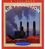 A True Book™—Environment & Conservation: Air Pollution