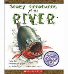Scary Creatures of the River