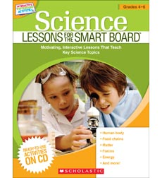 Science Lessons for the SMART Board™: Grades 4–6
