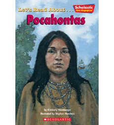 Scholastic First Biographies: Let's Read About... Pocahontas