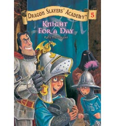 Dragon Slayers' Academy: Knight for a Day