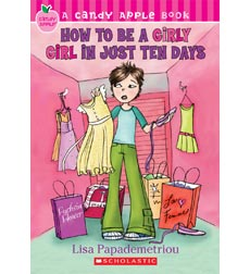 Candy Apple: How to Be a Girly Girl in Just Ten Days