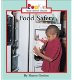 Rookie Read-About® Health: Food Safety