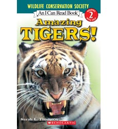 Wildlife Conservation Society-I Can Read! Level 2: Amazing Tigers!