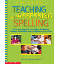 Teaching and Assessing Spelling